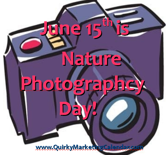 """june15th is nature photography day"""
