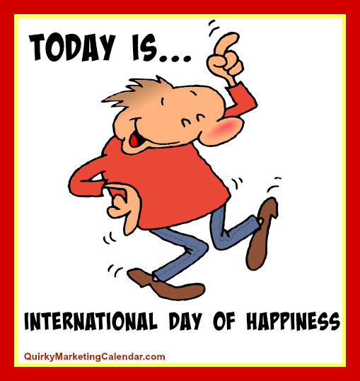 Today March 20th is International Day of Happiness | The Ultimate ...